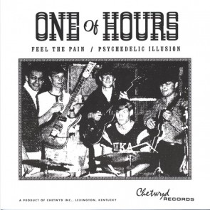 "ONE OF HOURS ""Feel The Pain / Psychedelic Illusion"" 7"""