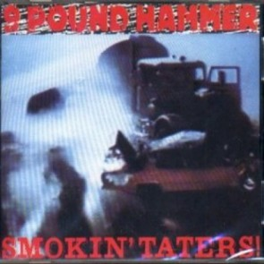 "NINE POUND HAMMER ""Smokin' Taters!"" LP"