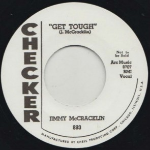 "JIMMY McCRACKLIN ""Everybody Rock/ Get Tough"" 7"""