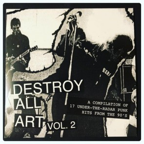 "VARIOUS ARTISTS ""Destroy All Art Volume 2"" LP"