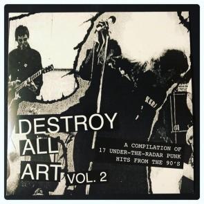 "VARIOUS ARTISTS ""Destroy All Art Volume 2"" LP"