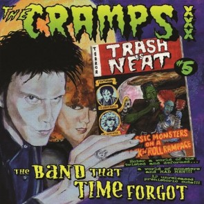 "CRAMPS ""Trash Is Neat Vol. 5, The Band That Time Forgot"" LP"