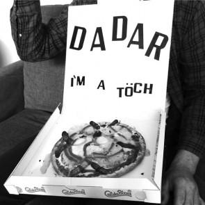"""DADAR """"I'm A Töch"""" 7"""""""
