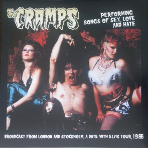 "CRAMPS ""Performing Songs Of Sex Love And Hate"" LP"