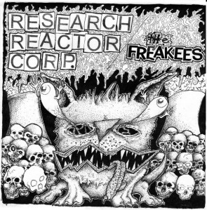 """RESEARCH REACTOR CORP. / The FREAKEES """"Split"""" 7"""""""