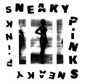 """SNEAKY PINKS """"S/T"""" LP"""