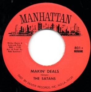 "SATANS ""Makin' Deals/Lines And Squares"" 7"""