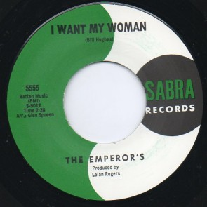 "THE EMPEROR'S ""I Want My Woman"" 7"""