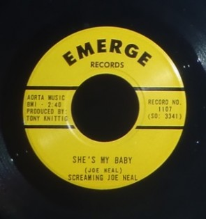 "SCREAMING JOE NEAL ""She's My Baby"" 7"""