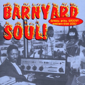 "VARIOUS ARTISTS ""Barnyard Soul"" CD"
