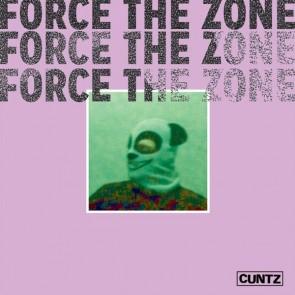 "CUNTZ ""Force The Zone"" LP"