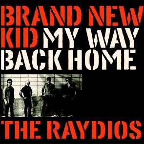 "Raydios ""Brand New Kid"" EP (BLUE vinyl)"