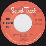 "REASONS WHY ""Don't Be That Way""/ FANATICS I Will Not Be Lonely"" 7"""
