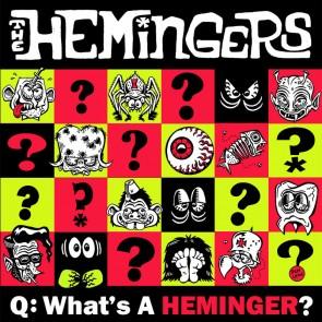 "HEMINGERS ""What's a Heminger?"" 7"""