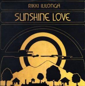 "ILILONGA, RIKKI ""Sunshine Love"" LP"