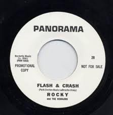 "ROCKY & THE RIDDLERS ""Flash & Crash"" 7"""