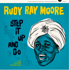 """RUDY RAY MOORE """"Step It Up And Go"""" 10"""" (RED vinyl)"""