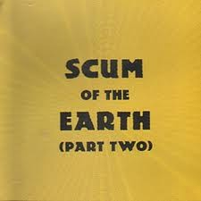 """VARIOUS ARTISTS """"Scum Of The Earth Vol. 2"""" LP"""