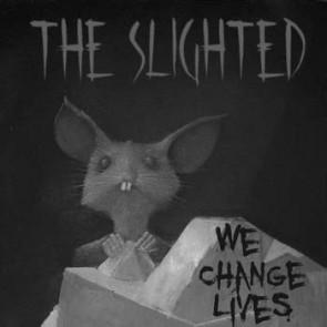 """THE SLIGHTED """"We Change Lives"""" LP"""
