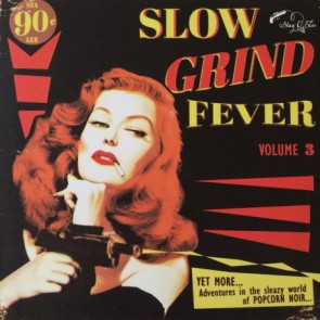 """VARIOUS ARTISTS """"Slow Grind Fever Vol. 3"""" LP"""