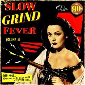 """VARIOUS ARTISTS """"Slow Grind Fever Vol. 4"""" LP"""