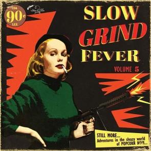 """VARIOUS ARTISTS """"Slow Grind Fever Vol. 5"""" LP"""