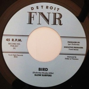 "SLOW SURFERS ""Bird"" 7"""
