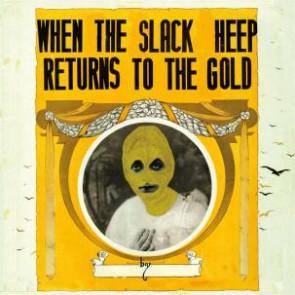 "SMELLY TONGUES ""Slack Heep"" LP"