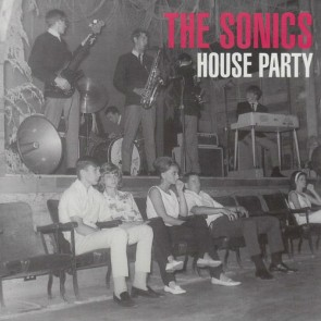 "SONICS ""House Party"" 7"""