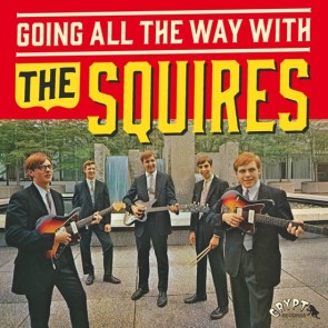 "SQUIRES ""Going All The Way With The Squires"" LP+7"" (Gatefold)"