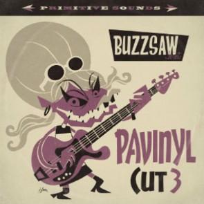"""VARIOUS ARTISTS """"Buzzsaw Joint Cut 3/  Pavinyl"""" LP"""