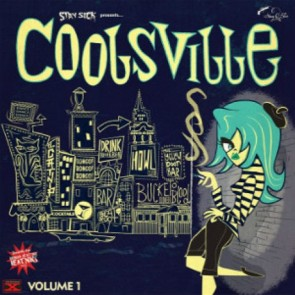 """VARIOUS ARTISTS """"Coolsville Vol. 1/ /Stay Sick Presents…"""" 10"""""""