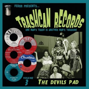 """VARIOUS ARTISTS """"Trashcan Records Volume 3: The Devil's Pad"""" 10"""""""