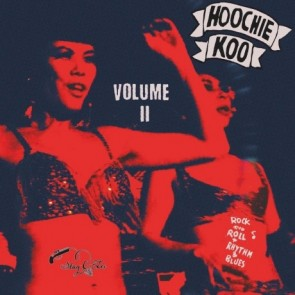 """VARIOUS ARTISTS """"The Hoochie Coo Vol. 2"""" 10"""""""