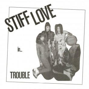 "STIFF LOVE ""Trouble"" 7"""