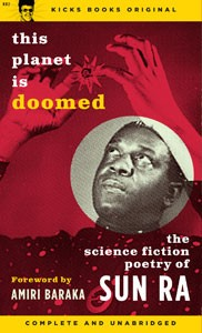 """THIS PLANET IS DOOMED: THE SCIENCE FICTION POETRY OF SUN RA"" Book"