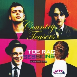 "COUNTRY TEASERS ""Toe Rag Sessions: Sept 1994"" (Gatefold) LP"