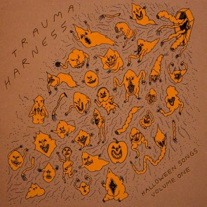 "TRAUMA HARNESS ""Halloween Songs Volume One"" LP"