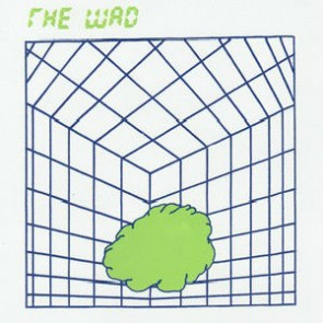 """THE WAD """"S/T"""" 7"""""""