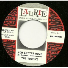 "THE TROPICS ""You Better Move/ It's You I Miss"" 7"""