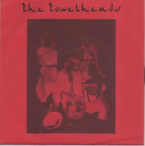 "THE TOWELHEADS ""Hiding Out / Turbanator"" 7"" (Red Cover)"