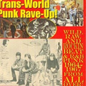 "VARIOUS ARTISTS ""Trans-World Punk Rave-Up Volumes 1- 2"" CD"