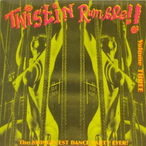 VARIOUS ARTISTS 'Twistin' Rumble Vol. 3' LP
