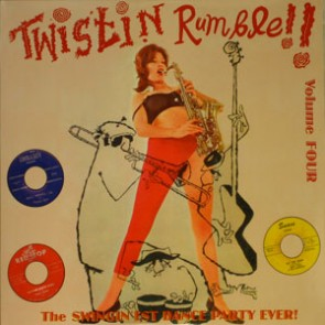 VARIOUS ARTISTS 'Twistin' Rumble Vol. 4' LP