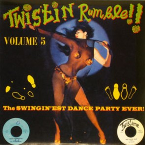 VARIOUS ARTISTS 'Twistin' Rumble Vol. 5' LP