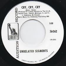 "UNRELATED SEGMENTS ""Cry Cry Cry"" 7"""