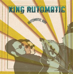 "KING AUTOMATIC ""Automatic Ray"" LP"
