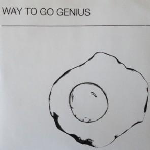 """WAY TO GO GENIUS """"Egg"""" 7"""""""