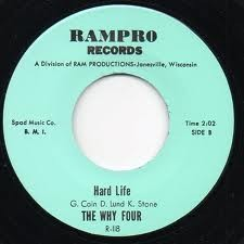 "WHY FOUR ""Hard Life"" 7"""