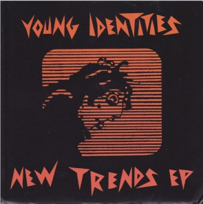 "YOUNG IDENTITIES ""New Trends"" 7"""